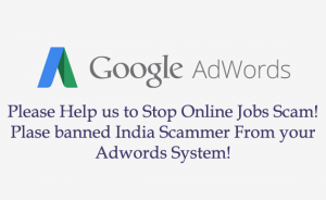 Does Google AdWords‎ Help India Online Jobs Scammer