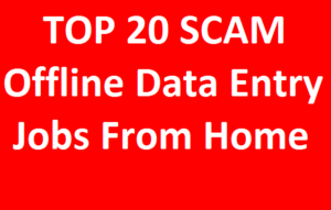 TOP 20 SCAM Offline data entry jobs from home in India