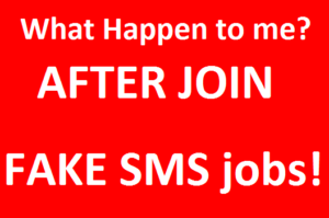 What Happen to me when I Join in fake SMS jobs websites? Scam Story – Section 1