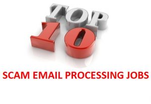 Top 10 scam email processing jobs website to avoid [Alert]