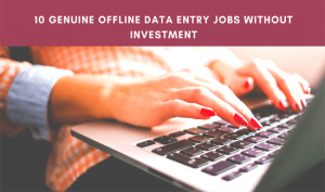FREE Offline Data Entry Jobs - Sign Up Bonus Rs-399--min